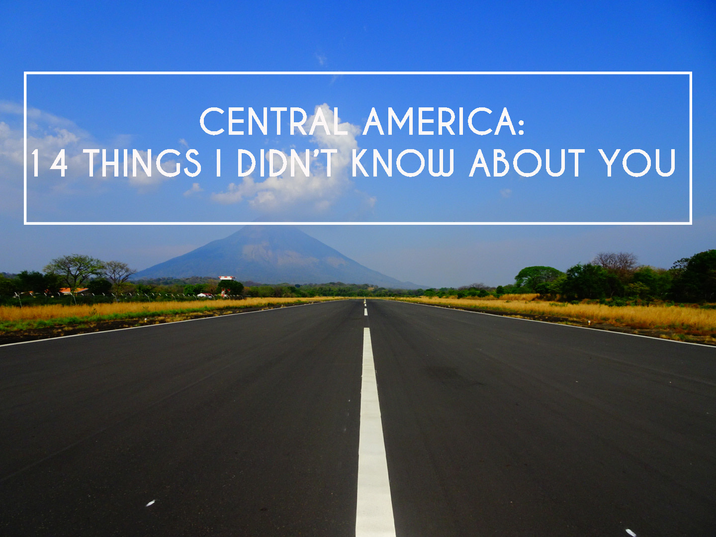 Central America: 14 Things I Didn't Know About You <img src=
